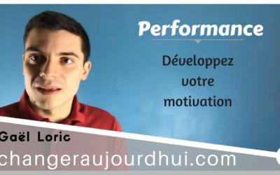 Comment développer sa motivation ?