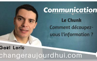 Le Chunk – Comment découpez-vous l'information ?
