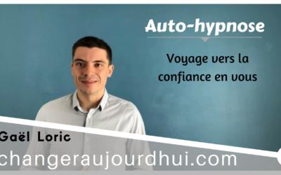 Auto-Hypnose et Confiance⎪Commencez en 10 minutes