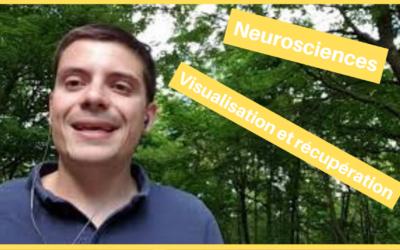 Sport et neurosciences : visualiser pour mieux récupérer !