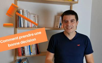 5 clés pour prendre une bonne décision