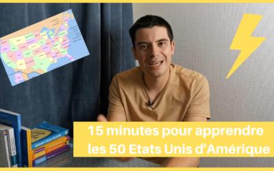 Apprendre les 50 Etats Unis d'Amérique en 15 minutes