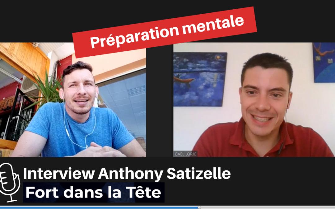 Entretien : Anthony Satizelle, Préparateur Mental